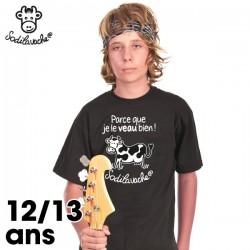 """T.Shirt : """" Parce que je le veau bien ! """" 12/13 ans"""