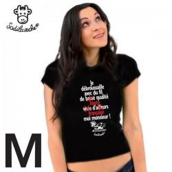"""T-shirt : """"Je débroussaille avec du fil... """" Femme Taille M"""